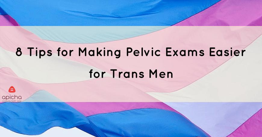 pelvic exam transgender resources